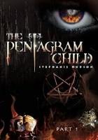 The Pentagram Child: Part 1