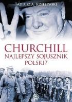 Churchill - najlepszy sojusznik Polski?