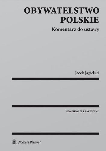 Okładka książki Obywatelstwo polskie. Komentarz do ustawy