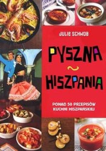 Okładka książki Pyszna Hiszpania