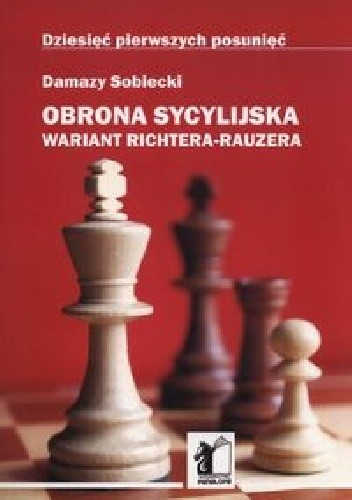 Okładka książki Obrona sycylijska. Wariant Richtera Rauzera