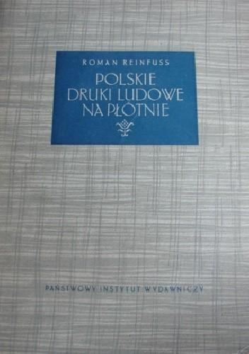 Okładka książki Polskie druki ludowe na płótnie