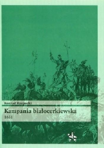 Okładka książki Kampania białocerkiewska 1651