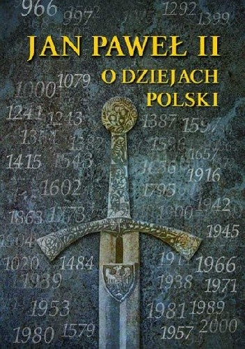 Okładka książki Jan Paweł II o dziejach Polski