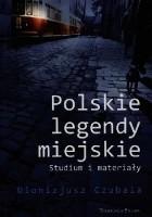 Polskie legendy miejskie
