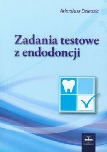 Okładka książki Zadania testowe z endodoncji
