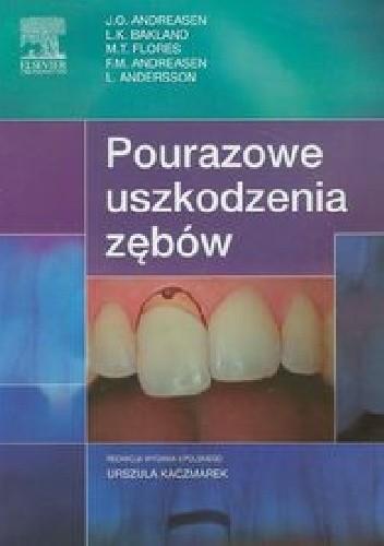Okładka książki Pourazowe uszkodzenia zębów. Wydanie 2