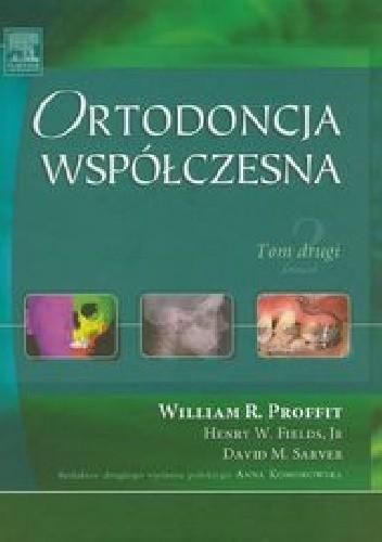 Okładka książki Ortodoncja współczesna Tom 2