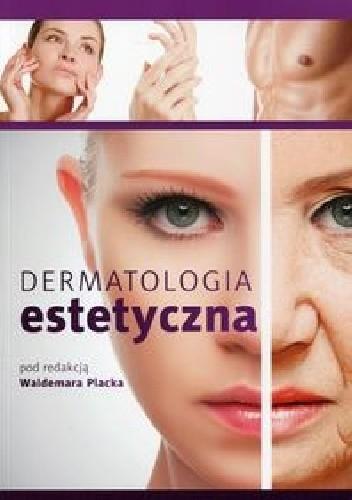 Okładka książki Dermatologia estetyczna