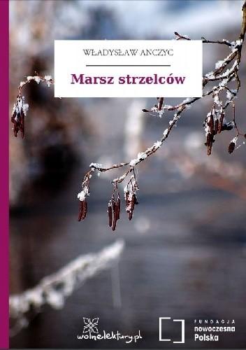 Okładka książki Marsz strzelców