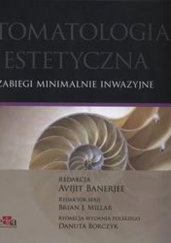 Okładka książki Stomatologia estetyczna. Zabiegi minimalnie inwazyjne