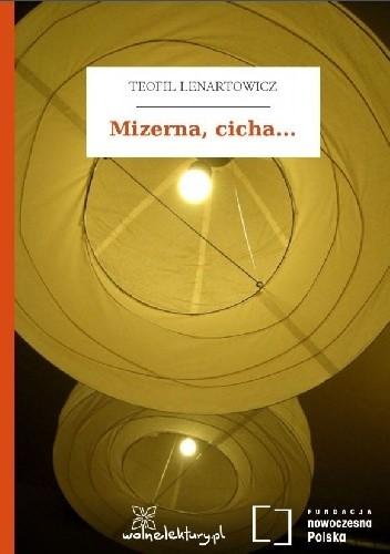 Okładka książki Mizerna, cicha...