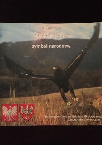 Okładka książki Orzeł ginący - symbol narodowy