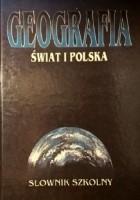 Geografia. Świat i Polska