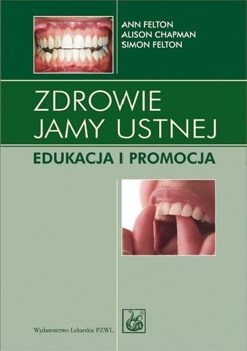 Okładka książki Zdrowie jamy ustnej. Edukacja i promocja