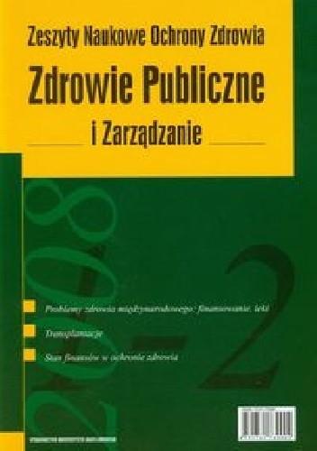 Okładka książki Zdrowie Publiczne i Zarządzanie Tom 6 nr 1-2/2008
