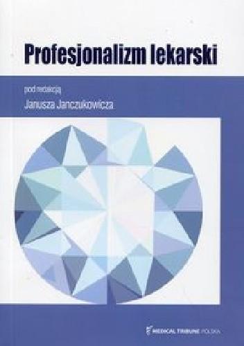 Okładka książki Profesjonalizm lekarski