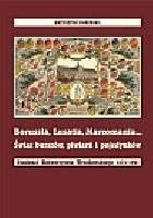 Borusia, Lusatia, Marcomania... Świat burszów, piwiarń i pojedynków (Studenci Uniwersytetu Wrocławskiego 1871-1921)