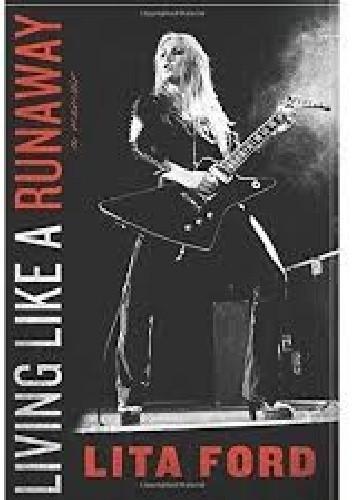 Okładka książki Living Like a Runaway: A Memoir