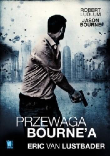 Okładka książki Przewaga Bourne'a