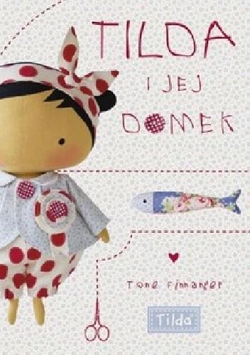 Okładka książki Tilda i jej domek