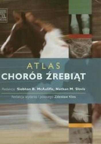 Okładka książki Atlas chorób źrebiąt