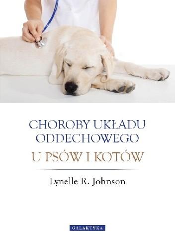 Okładka książki Choroby układu oddechowego u psów i kotów