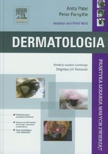 Okładka książki Dermatologia. Praktyka lekarza małych zwierząt