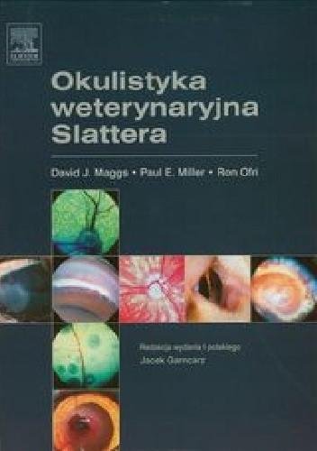 Okładka książki Okulistyka weterynaryjna Slattera
