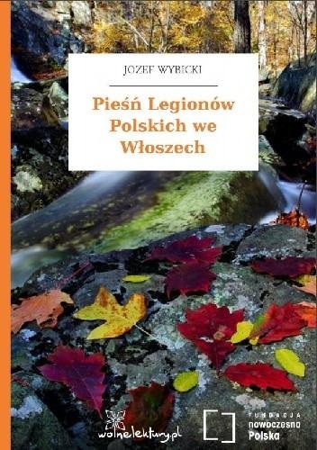Okładka książki Pieśń Legionów Polskich we Włoszech