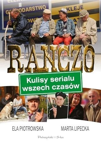 Okładka książki Ranczo. Kulisy serialu wszech czasów