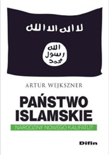 Okładka książki Państwo Islamskie. Narodziny nowego kalifatu?