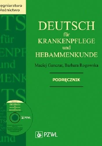 Okładka książki Deutsch für Krankenpflege und Hebammenkunde. Podręcznik
