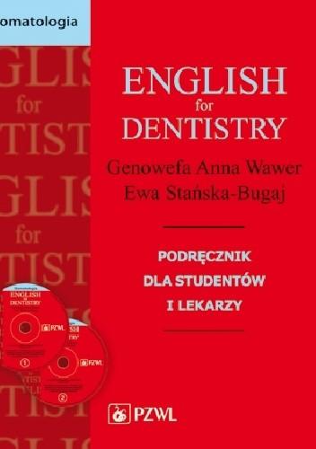 Okładka książki English for dentistry. Podręcznik dla studentów i lekarzy