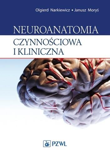 Okładka książki Neuroanatomia czynnościowa i kliniczna. Dodruk