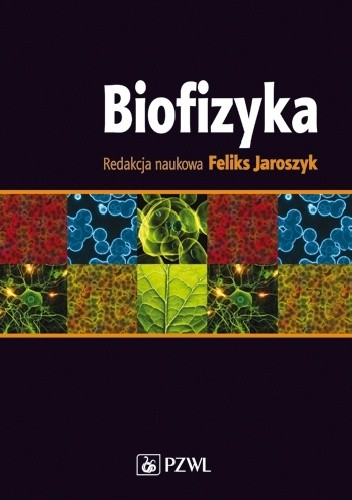 Okładka książki Biofizyka. Podręcznik dla studentów. Wydanie 2