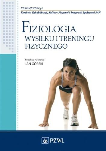 Okładka książki Fizjologia wysiłku i treningu fizycznego
