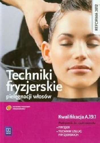 Okładka książki Techniki fryzjerskie pielęgnacji włosów