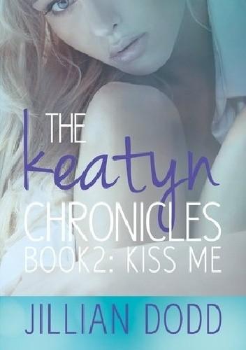 Okładka książki Kiss Me