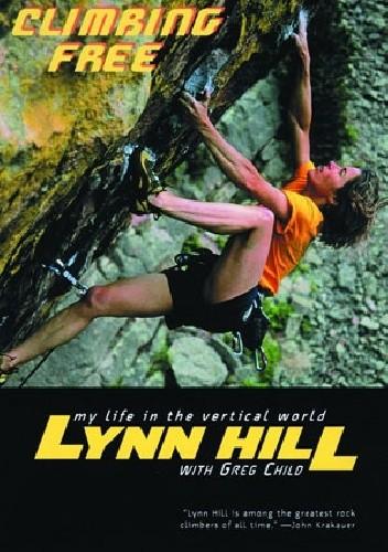 Okładka książki Climbing Free: My Life in the Vertical World