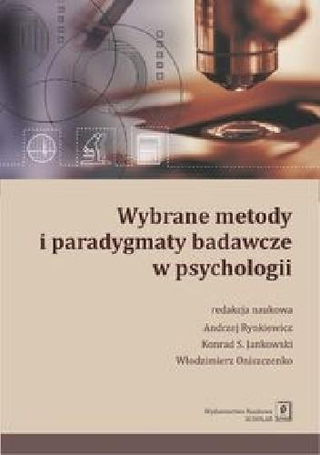 Okładka książki Wybrane metody i paradygmaty badawcze w psychologii