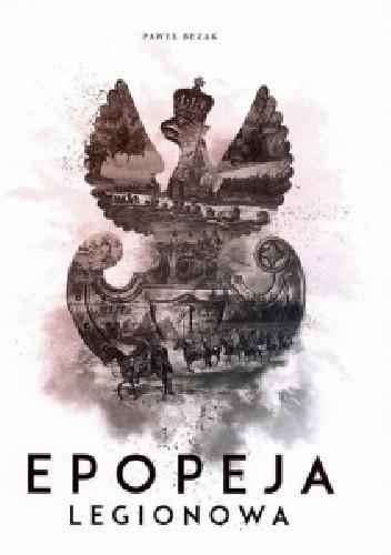 Okładka książki Epopeja legionowa