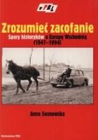 Zrozumieć zacofanie. Spory historyków o Europę Wschodniej (1947-1994)