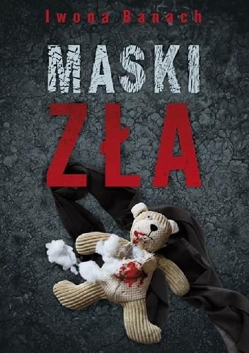 Okładka książki Maski zła
