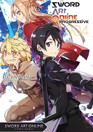Okładka książki Sword Art Online: Progressive 04