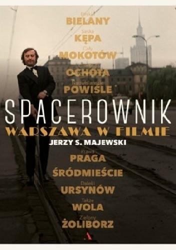 Okładka książki Spacerownik. Warszawa w filmie