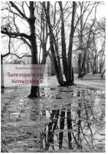 Okładka książki Samospalenia Konwickiego