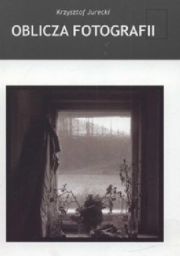 Okładka książki Oblicza fotografii