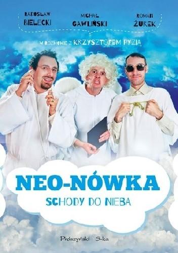 Okładka książki Neo-Nówka. Schody do nieba