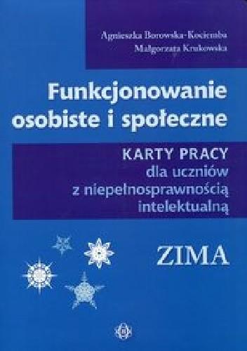 Okładka książki Funkcjonowanie osobiste i społeczne Karty pracy dla uczniów z niepełnosprawnością intelektualną Zima